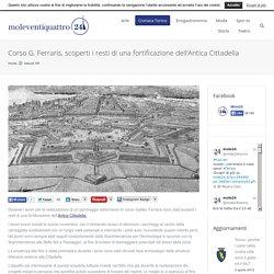 Corso G. Ferraris, scoperti i resti di una fortificazione dell'Antica Cittadella