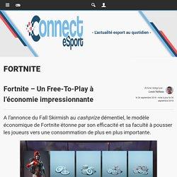 Fortnite - Un Free-To-Play à l'économie impressionnante - Fortnite