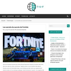 Les secrets du succès de Fortnite - Tendance Business