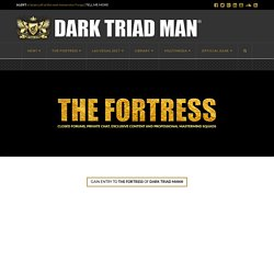 THE FORTRESS Gate - DARK TRIAD MAN®