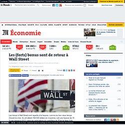 Les (forts) bonus sont de retour à Wall Street