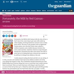 Fortunately, the Milk by Neil Gaiman - review