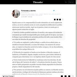 """A thread written by @fortunayjacinta: """"España nunca se vio comprometida de modo sistemático ni con la explotación esclava, ni con la [...]"""""""