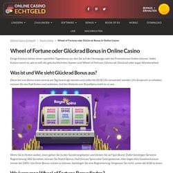 Wheel of Fortune oder Glückrad Bonus in Online Casino