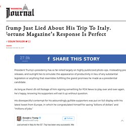 Trump Lied About His Trip