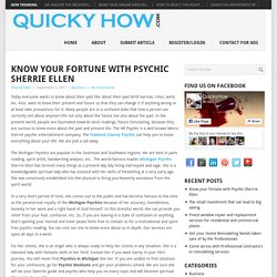 Know your fortune with Psychic Sherrie Ellen