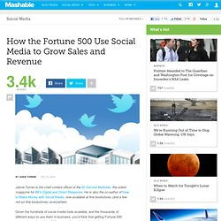 How the Fortune 500 Use Social Media to Grow Sales and Revenue