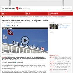 Des fortunes canadiennes à l'abri de l'impôt en Suisse