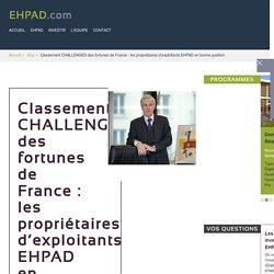 Fortunes de France : les propriétaires d'EHPAD en bonne position