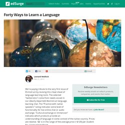 Forty Ways to Learn a Language