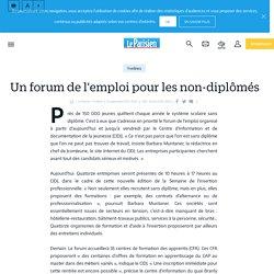 Un forum de l'emploi pour les non-diplômés - Le Parisien