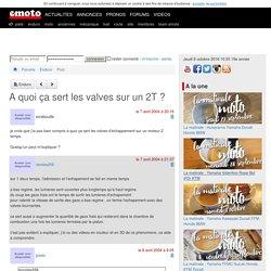 Forum Enduro A quoi ça sert les valves sur un 2T ?