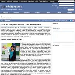Forum des enseignants innovants : Fiers d'être en SEGPA !
