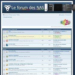 Forum des NAS - Page d'accueil