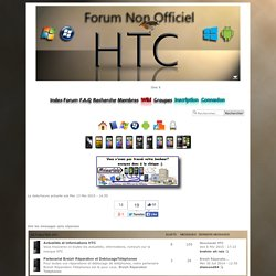 Forum non officiel HTC