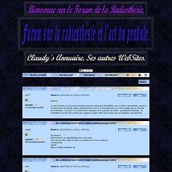Forum sur la radiesthésie et l'art du pendule.