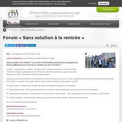 Forum « Sans solution à la rentrée »
