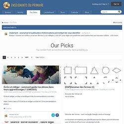 Our Picks - Forums Enseignants du primaire