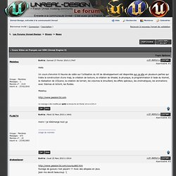 Les Forums Unreal-Design -> Cours Video en Français sur UDK (Unreal Engine 3)