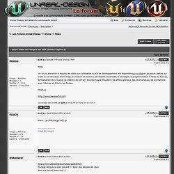 Les Forums Unreal-Design -> Cours Video en Français sur UDK (Unreal Engine 3)