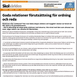 Goda relationer förutsättning för ordning och reda
