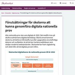 Förutsättningar för skolorna att kunna genomföra digitala nationella prov