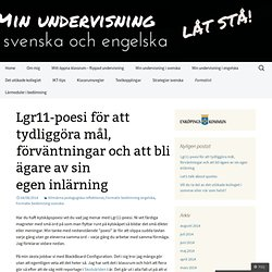 Lgr11-poesi för att tydliggöra mål, förväntningar och att bli ägare av sin egen inlärning
