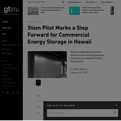 Stem Pilot Marks a Step Forward for Commercial Energy Storage in Hawaii
