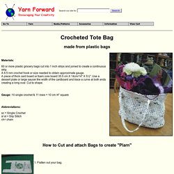 Yarn Forward - Crochet bag made from recycled plastic bags.