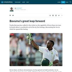 Bavuma's great leap forward: jamesbray1 — LiveJournal
