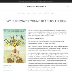 Pay It Forward: Young Readers' Edition — Catherine Ryan Hyde