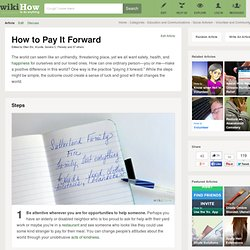 How to Pay It Forward: 4 Steps (with Pictures)