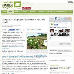 Oregon farms press forward on organic seeds