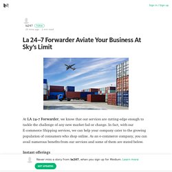 La 24–7 Forwarder Aviate Your Business At Sky's Limit