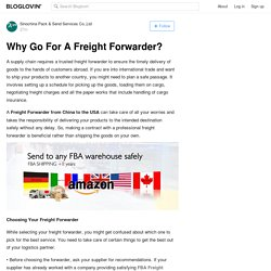 Why Go For A Freight Forwarder?