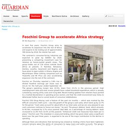 Foschini Group to accelerate Africa strategy - Botswana Guardian