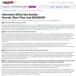 2013 - Interview: Gilles Van Assche:<br/>Keccak, More Than Just SHA3SUM