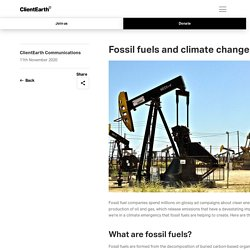Fossil fuels and climate change: the facts