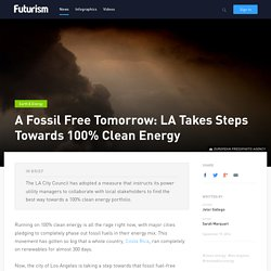 A Fossil Free Tomorrow: LA Takes Steps Towards 100% Clean Energy