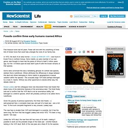 Fossils confirm three early humans roamed Africa - life - 08 August 2012