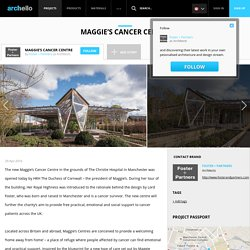 Foster + Partners - Project - Maggie's Cancer Centre