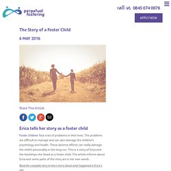 The True Story of a Foster Child - Erica