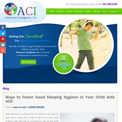 Ways to Foster Good Sleeping Hygiene in Your Child with ASD