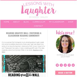 Reading Graffiti Wall: Fostering a Classroom Reading Community - Lessons With Laughter