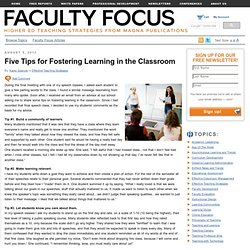 Five Tips for Fostering Learning in the Classroom