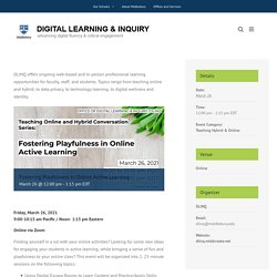 Fostering Playfulness in Online Active Learning – Digital Learning & Inquiry (DLINQ)
