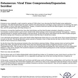 Viral Time Expansion/Compression Servitor