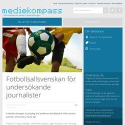 Fotbollsallsvenskan för undersökande journalister