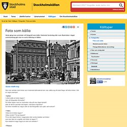 Foto som källa - Stockholmskällan