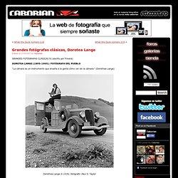 Grandes fotógrafas clásicas, Dorotea Lange : Caborian. Comunidad de fotografía. Foros, tutoriales, noticias, concursos